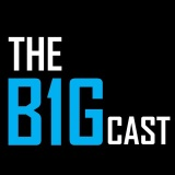 THE B1GCAST: Week Twelve Recap / Week Thirteen Preview / State of the B1G (11/20)